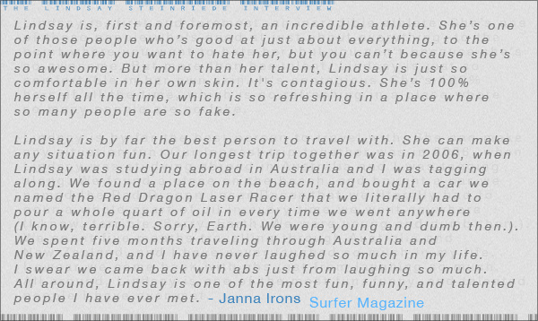 Janna Irons from Surfer Magazine talks about her good friend Lindsay Steinriede.