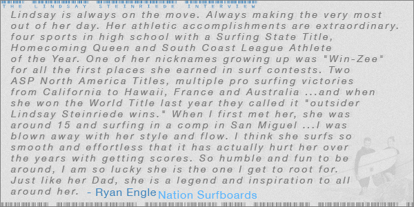 Ryan Engle talks about his wife, Lindsay. Jettygirl Online Surf Magazine.