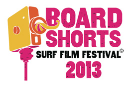 Board Shorts Surf Film Festival  2013.