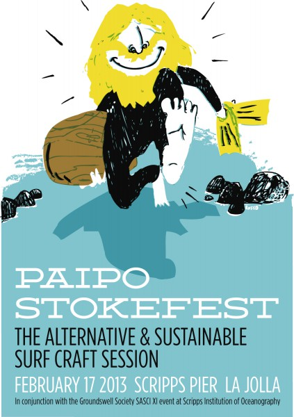 Paipo Stokefest - the alternative and sustainable surf craft session, February 17, 2013, Scripps Pier, La Jolla