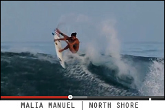 Malia Manuel surfing on the North Shore. O'neill Girls surf video clip.