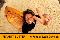 """Peanut Butter"" - a short surf film by Leah Dawson"