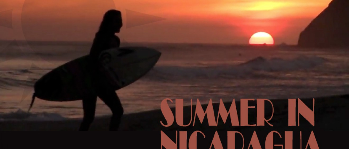 Summer in Nicaragua - a surf video clip featuring Steffi Kerson