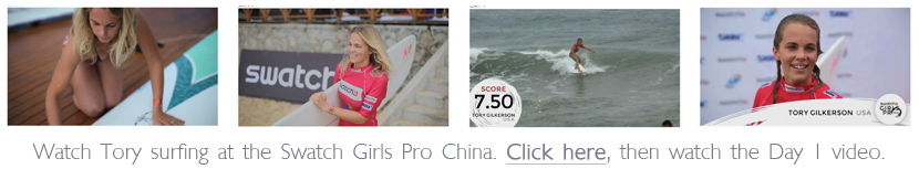 Tory Gilkerson on video at the Swatch Girls Pro China.