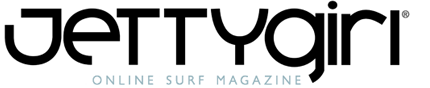 JettyGirl Online Surf Magazine – surfer girls, female surfers, women who surf, photos, video clips, interviews, online surf store, bik ini, bikins, surfer shop