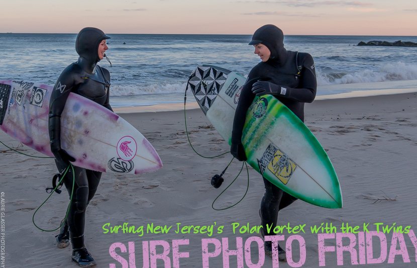 Surf Photo Friday featuring New Jersey's K Twins, Jess and Casey Kwiecinski with Surf Photos by Laurie Glasser Photography on Jettygirl Online Surf Magazine