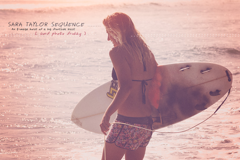 Surf Photo Friday featuring Sara Taylor. Chris Grant photo on Jettygirl Online Surf Magazine.