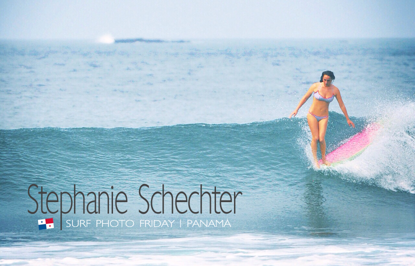 Surf Photo Friday featuring Stephanie Schechter in Panama - Jettygirl Online Surf Magazine. Surf photo by Janet Schechter.