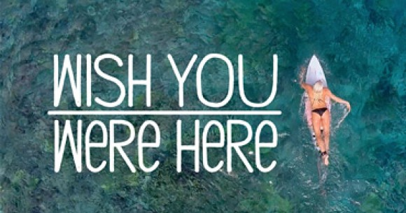 Tatiana Weston-Webb stars in Wish You Were Here, a film by Body Glove Entertainment and Body Glove Girl