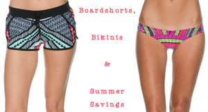 Boardshorts and bikinis for Memorial Day Weekend